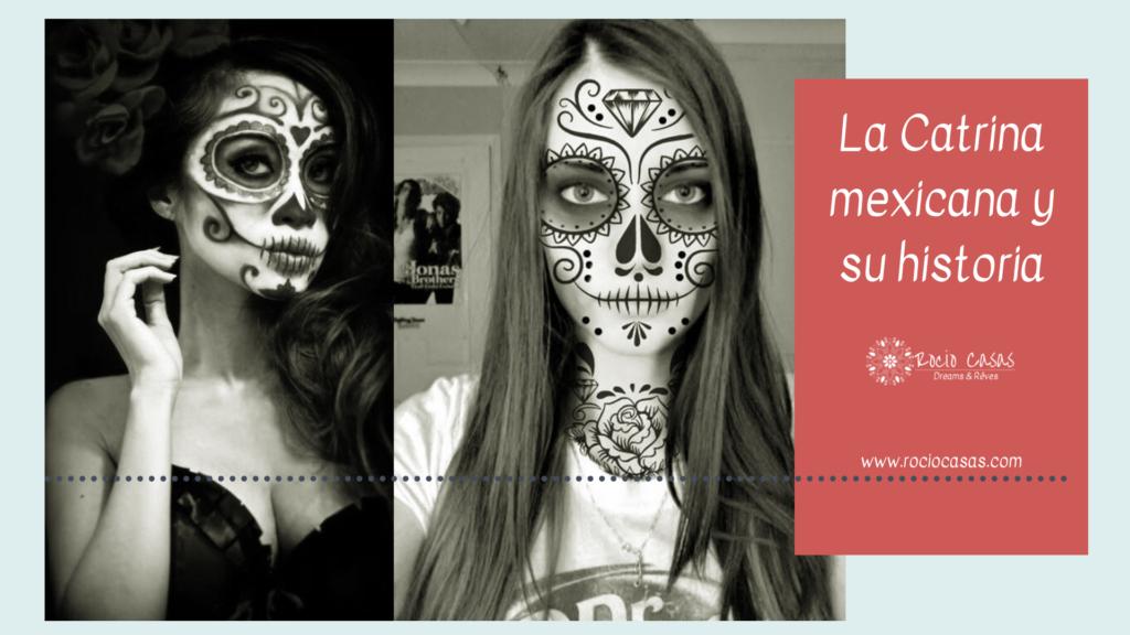 Catrina mexicana y su historia