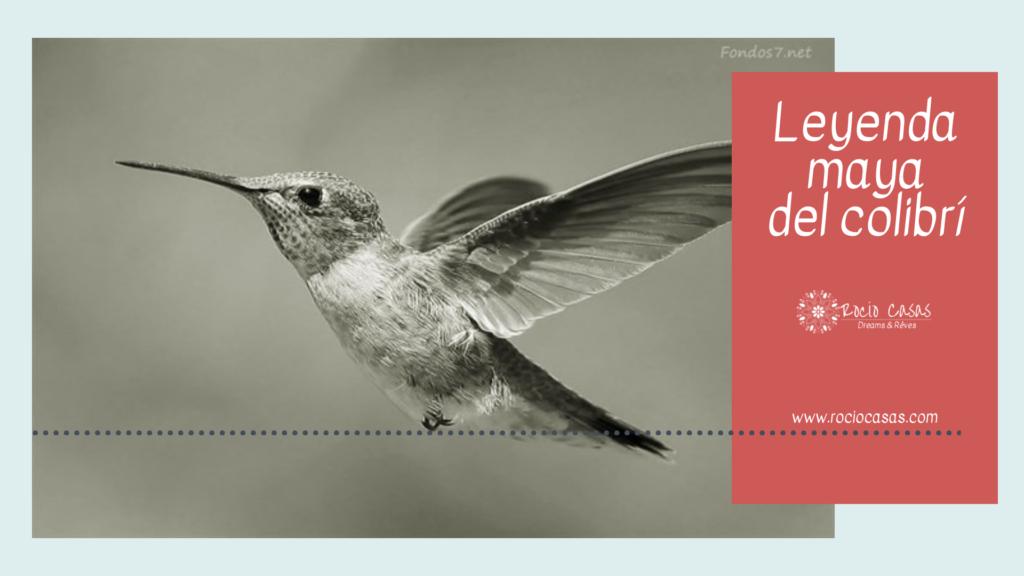 leyenda maya del colibrí